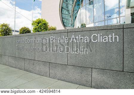 Dublin Docklands, Dublin, Ireland, June 11th 2021. Convention Centre Dublin