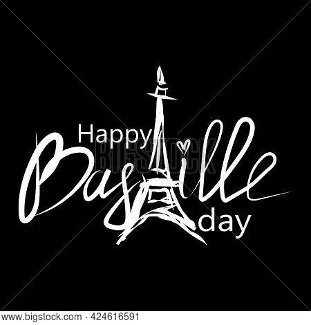 Happy Bastille Day. National Holiday Of France. The 14 Th Of July. Illustration On Black Background.