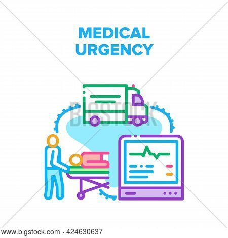 Medical Urgency Vector Icon Concept. Medical Urgency Health Help And Carrying Transportation To Hosp