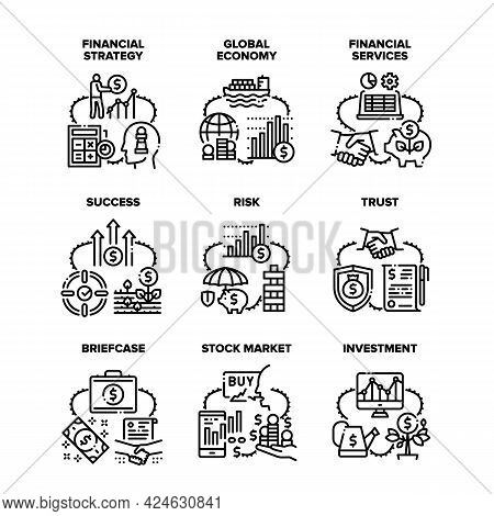 Financial Strategy Set Icons Vector Illustrations. Financial Services And Investment, Global Economy