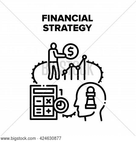 Financial Strategy Planning Vector Icon Concept. Financial Strategy Planning And Vision, Calculating