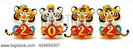 Four Cute Tigers With 2022 Sign. Chinese New Year. Year Of The Tiger.