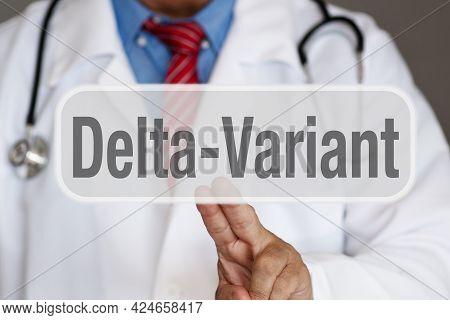Delta Variant - Doctor Touching Screen As Symbol For Coronavirus Mutation