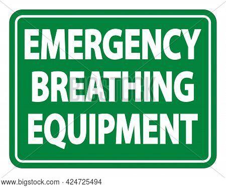 Emergency Breathing Equipment Sign On White Background