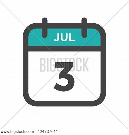 July 3 Calendar Day Or Calender Date For Deadline And Appointment