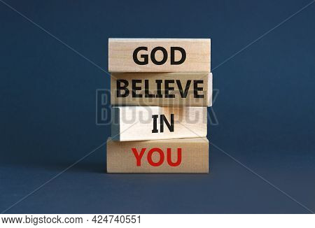 God Believe In You Symbol. Concept Words 'god Believe In You' On Wooden Blocks On A Beautiful Grey B