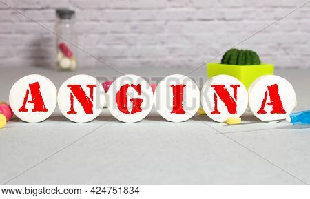Alphabet Letters Spelling A Word Angina, A Condition Demands Urgent Medical Evaluation And Treatment
