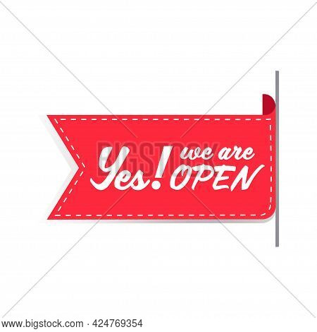 Buy Now We Are Open Sticker Coronavirus Quarantine Is Over Advertising Campaign Concept