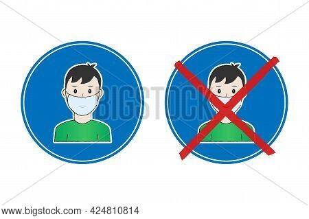 Face Mask Required Und No Mask Required Blue Round Signs. The Man Wears A Mask, Through Which Faintl