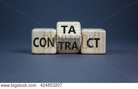 From Contact To Contract Symbol. Turned The Wooden Cube And Changed The Word 'contact' To 'contract'
