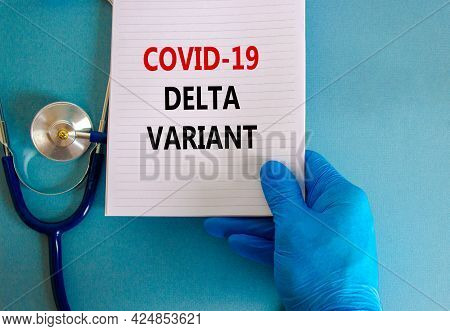 Covid-19 Delta Variant Strain Symbol. Doctor Hand In Blue Glove With White Card. Concept Words 'covi