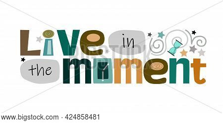 Colourful Letters. Motivational Inspiring, Builds Confidence Phrase For Personal Growth, Banner Self