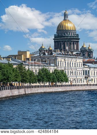 Saint Petersburg, Moika River, The Dome Of St. Isaac's Cathedral, Summer Day. Russia, Saint Petersbu