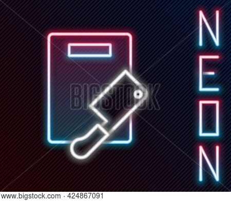 Glowing Neon Line Cutting Board And Meat Chopper Icon Isolated On Black Background. Butcher Knife. C