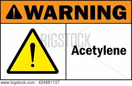 Acetylene Warning Sign. Chemical Safety Signs And Symbols.