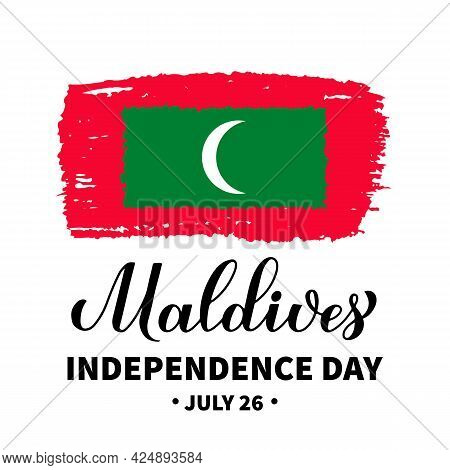 Maldives Independence Day Calligraphy Hand Lettering With Maldivian Flag. Holiday Celebrated On July