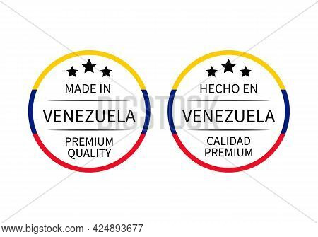 Made In Venezuela Round Labels In English And In Spanish Languages. Quality Mark Vector Icon. Perfec