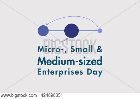 Micro-, Small And Medium-sized Enterprises Day - Vector Illustration. Awareness Campaign For Micro O