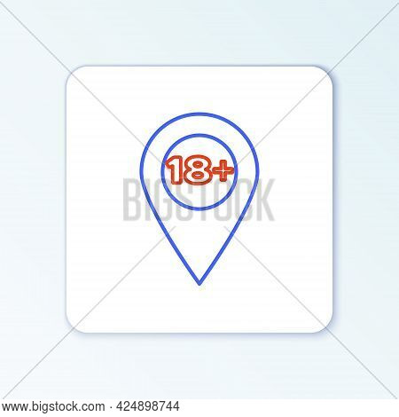 Line Map Pointer With 18 Plus Icon Isolated On White Background. Age Restriction Symbol. 18 Plus Con