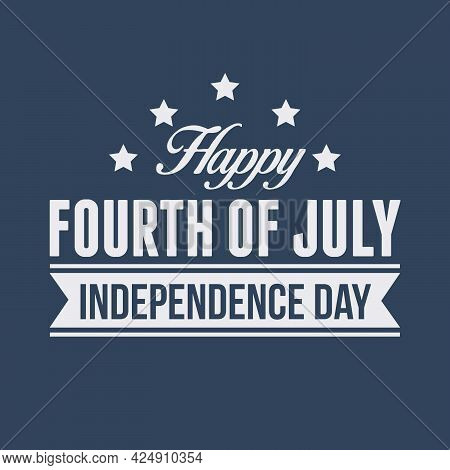 4th Of July. Us Independence Day Vector Design Background. 4th Of July Happy Independence Day Poster