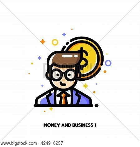 Icon Of Businessman On A Background Of Money For Income And Revenue Increase Concept. Flat Filled Ou