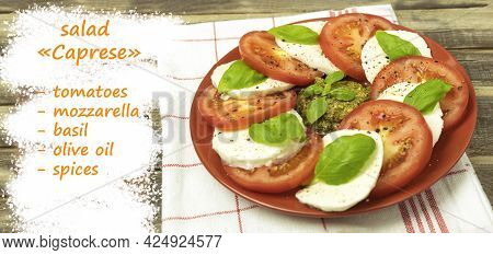 Caprese Salad In A Plate Over Wooden Background. Fresh Tomato And Mozzarella Cheese With Basil Leave