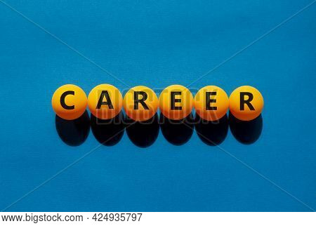Career And Business Symbol. The Concept Word 'career' On Orange Table Tennis Balls On A Beautiful Bl