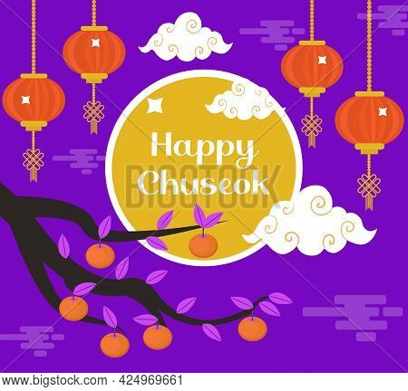 Happy Chuseok, Mid Autumn Festival Card, Poster Template For Your Design. Persimmons Tree Branch, Ko