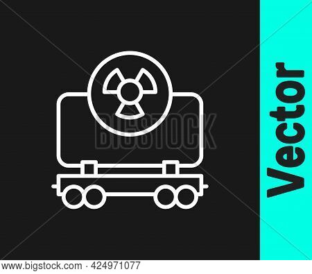 White Line Radioactive Cargo Train Wagon Icon Isolated On Black Background. Freight Car. Railroad Tr