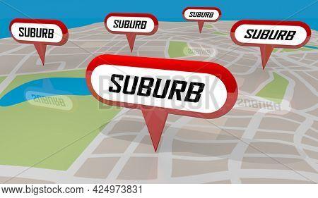 Suburbs Communities Neighborhoods Areas Map Pins 3d Illustration