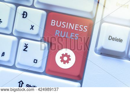 Handwriting Text Business Rules. Business Concept The Principles Which Determine The Corporation S I