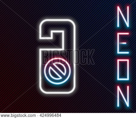 Glowing Neon Line Please Do Not Disturb Icon Isolated On Black Background. Hotel Door Hanger Tags. C