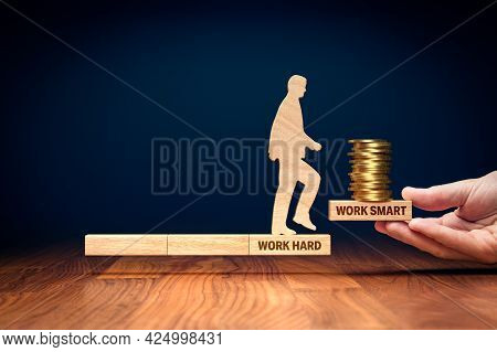 Work Smart Not Hard Will Bring More Wealth. Do A New Step To Works Smarter, Improve Productivity, An