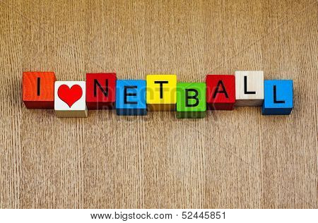 I Love Netball - Sign