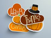 Colorful sticker, tags or labels for Happy Thanksgiving with pumpkin and pilgrim hat. poster