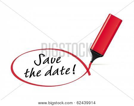 Save the date - red text marker drawing squiggle around words. Vector Illustration. poster