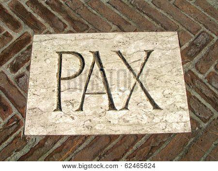 Huge Inscription Pax As A Symbol Of Peace On A Plaque