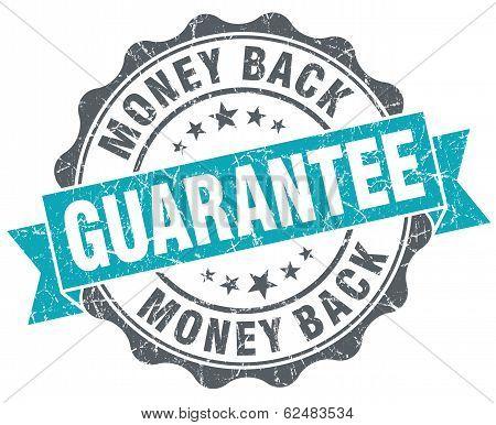 Money Back Guarantee Blue Grunge Retro Style Isolated Seal