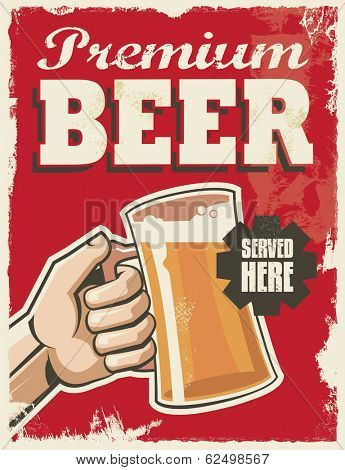 Vintage retro beer poster. Vector design sign. Premium beer with removable grunge texture effect.