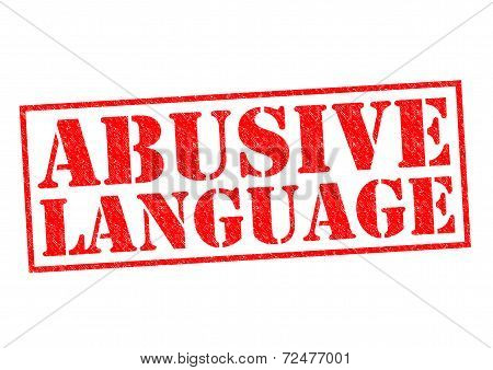 ABUSIVE LANGUAGE red Rubber Stamp over a white background. poster