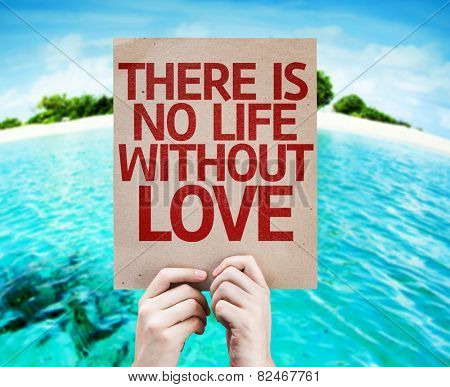 There Is No Life Without Love card with a beach background