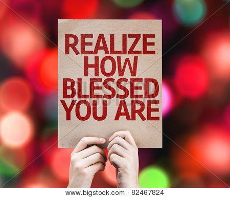 Realize How Blessed You Are card with colorful background with defocused lights