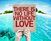 There Is No Life Without Love card with a beach background poster