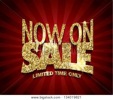 Golden Sale Now On concept vector banner. sale layout design. rich and fashion vector illustration