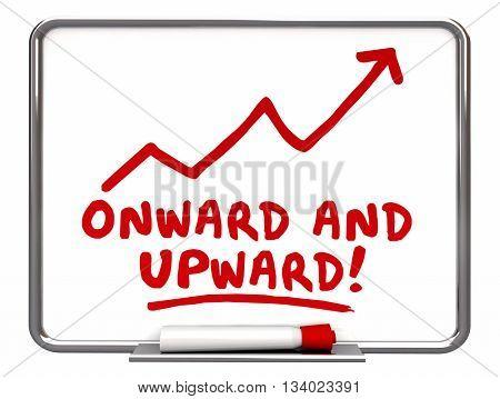 Onward and Upward Arrow Rising Words 3d Illustration