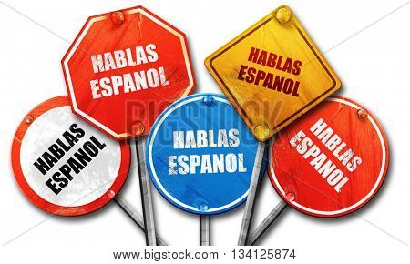hablas espanol, 3D rendering, rough street sign collection