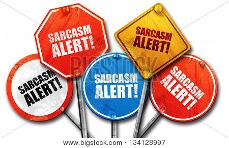 sarcasm alert, 3D rendering, street signs