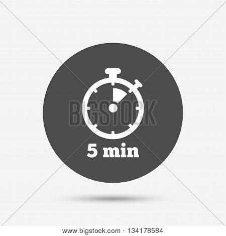 Timer sign icon. 5 minutes stopwatch symbol. Gray circle button with icon. Vector