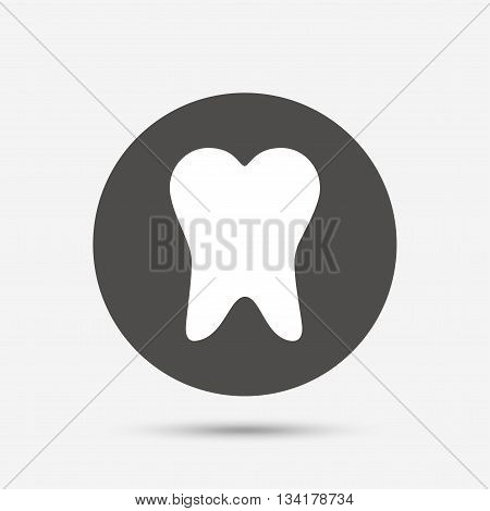 Tooth sign icon. Dental care symbol. Gray circle button with icon. Vector