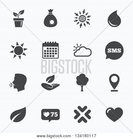 Calendar, go to web and like counter. Garden sprout, leaf icons. Nature and weather signs. Sun, cloud and tree symbols. Sms speech bubble, talk symbols.
